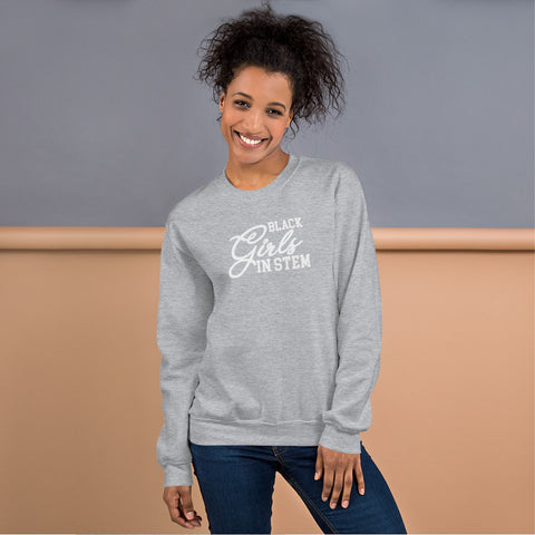 Black Girls In Stem Women's Sweatshirt - We Wear Our HBCUs