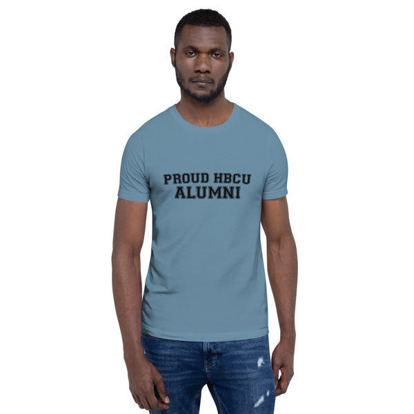 PROUD HBCU ALUMNI Short-Sleeve Unisex T-Shirt - We Wear Our HBCUs