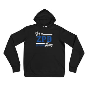 IT'S A ZPB THING Unisex Pullover Hoodie