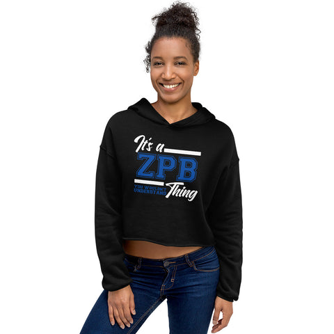 IT'S A ZPB THING Cropped Hoodie