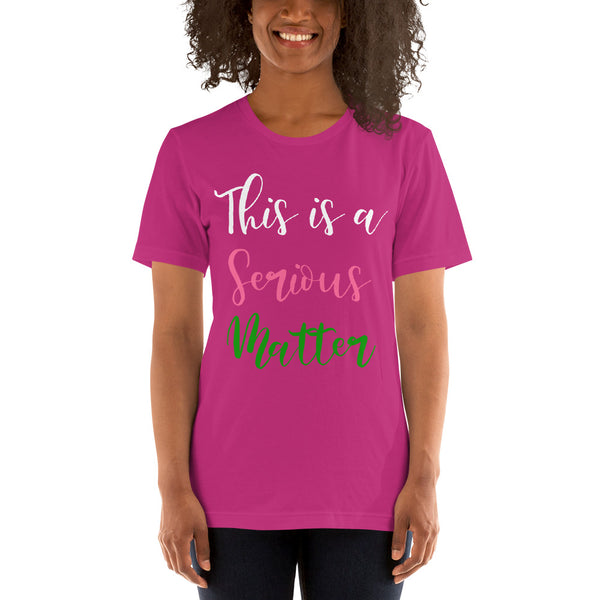 Alpha Kappa Alpha This Is A Serious Matter Basic T-Shirt up to 4XL - We Wear Our HBCUs