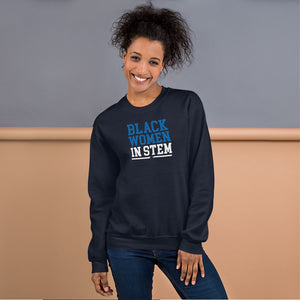 Black Women In Stem Women's Sweatshirt - We Wear Our HBCUs