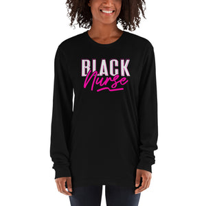 Black Nurse | Long sleeve t-shirt with cuffed sleeves - We Wear Our HBCUs