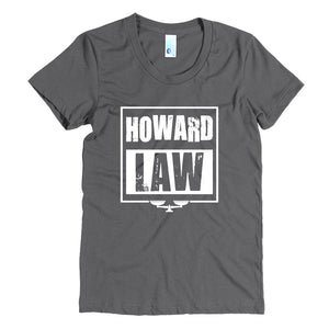 Howard Law Howard University School of Law  Women's Crew Neck Crew Neck Tee - We Wear Our HBCUs