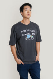 You've Done Enough For Today Oversized Fit Tee With Special Print
