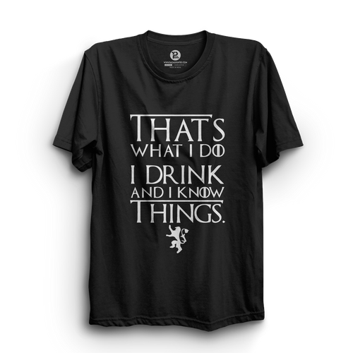 HS- I DRINK AND I KNOW THINGS (BLACK-WHITE)