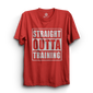 HS- STRAIGHT OUTTA TRAINING (RED)