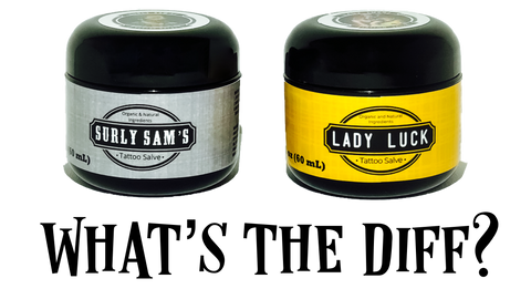 Surly Sams and Lady Luck, what's the difference?