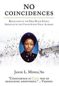 Paperback - No Coincidences: Reflections of the First Black Female Graduate of the United States Naval Academy