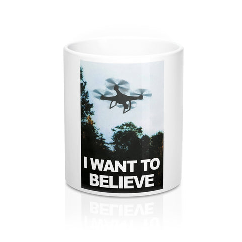 I Want to Believe X-Files Dron Pilot's Mug