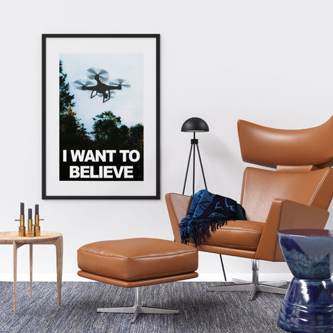 I Want to Believe X-Files, Drone Pilot, Drone Enthusiast's Premium Matte vertical poster