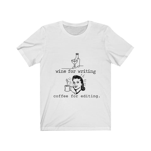 Wine for Writing, Coffee for Editing Blk Design Writer's Unisex Short Sleeve Tee
