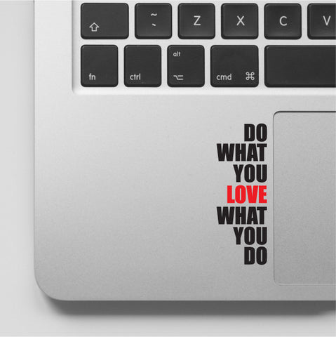 Do What You Love Inspirational Quote MacBook Decal for Digital Nomads