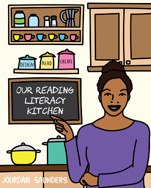 Book Cover Our Reading Literacy Kitchen in a colorful kitchen with a cartoon picture of Jourdan in the kitchen
