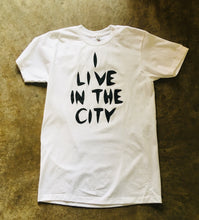 Load image into Gallery viewer, I Live In The City T-Shirt - White