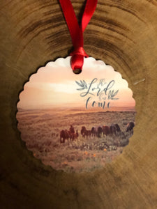 The Lord Has Come Western Christmas Ornament