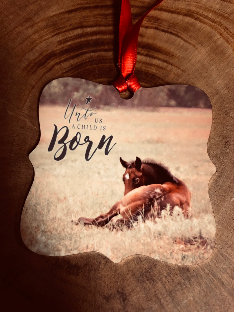 Western Christmas Ornament- Unto Us a Child is Born with horse