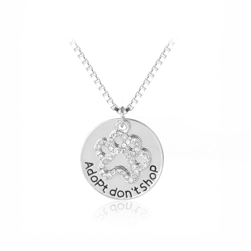 Women's Paw Crystal Pendant Necklace - ''Adopt Don't Shop""