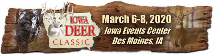 Iowa Deer Classic**March 6-8, 2020**Booths 919 & 921