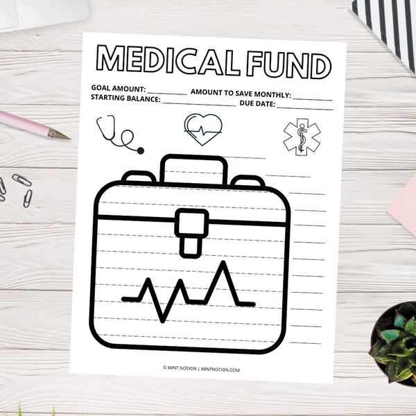 Medical Sinking Fund (Printable)