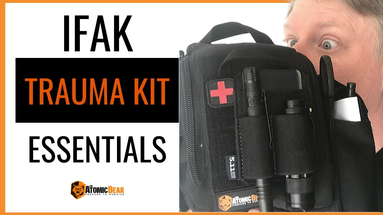 IFAK Trauma Kit Essentials for Your Bug Out Bag