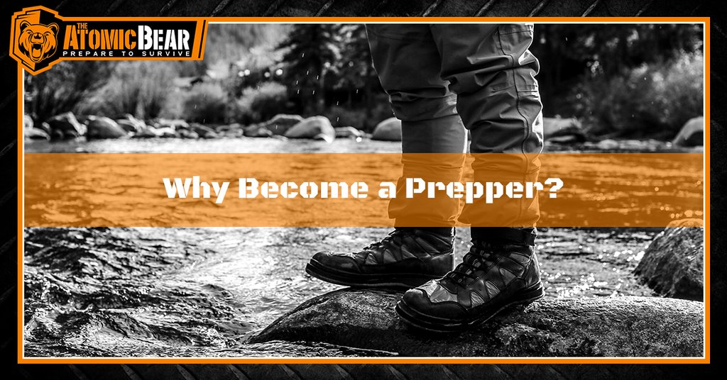 Why Become a Prepper?