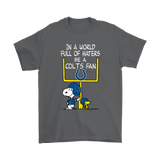 Be A Colts Fan Indianapolis Colts x Snoopy Mashup Shirts