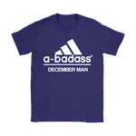 A-Badass December Man Are Born In December Shirts | Adidas Badass Birthday December Family
