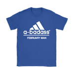 A-Badass February Man Are Born In February Shirts | Adidas Badass Birthday Family February