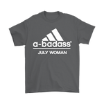 A-Badass July Woman Are Born In July Shirts | Adidas Badass Family Holiday July