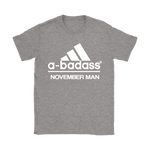 A-Badass November Man Are Born In November Shirts | Adidas Badass Family Holiday Man