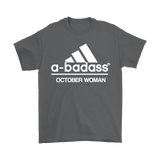 A-Badass October Woman Are Born In October Shirts | Adidas Badass Birthday Family Holiday