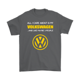 All I Care About Is My Volkswagen And About 3 People Shirts | Car Care Funny Volkswagen
