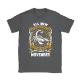 All Men But The Best Are Born In November Zodiac Shirts | Born Equal Created Equal Month November Only The Best