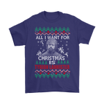 All I Want For Christmas Is Tyrion Lannister Game Of Thrones Shirts | All I Want Character Christmas Game Of Thrones Holiday
