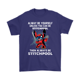 Alway Be Yourself Unless You Can Stitchpool Shirts | Be Yourself Deadpool Disney Marvel Mashup