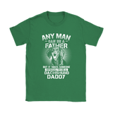 Any Man Can Be A Father Someone Special To Be Dachshund Daddy Shirts | Animal Dachshund Daddy Dog Dog Lover