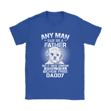 Any Man Can Be A Father Special To Be Bichon Frise Daddy Shirts | Animal Bichon Frise Daddy Dog Dog Lover