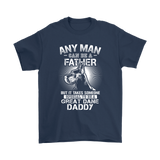 Any Man Can Be A Father Special To Be Great Dane Daddy Shirts | Animal Daddy Dog Dog Lover Father