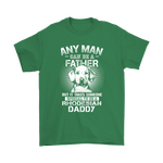 Any Man Can Be A Father Special To Be Rhodesian Daddy Shirts | Animal Daddy Dog Dog Lover Father