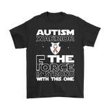 Autism Warrior The Force Is Strong With This One Shirts | Autism Awareness Jedi Star Wars The Force