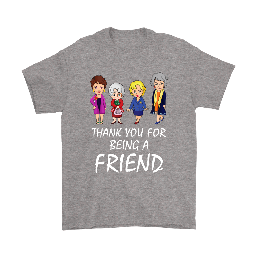 15b4ba64412 Thank You For Being A Friend The Golden Girls Shirts – Tee x Tee