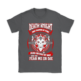 World Of Warcraft Death Knight And You Fear Me Or Die Shirts | Death Death Knight Gamer Mmorpg Tank Role