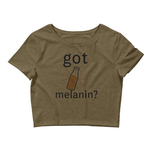"""Got Melanin?"" Women's Crop Tee"