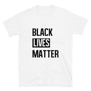 """Black Lives Matter"" Unisex T-Shirt"