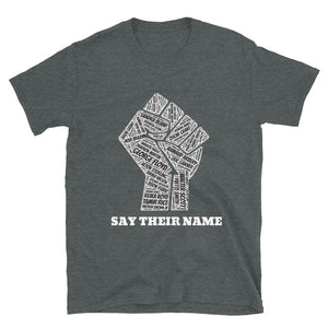 """Say Their Name"" Unisex T-Shirt"