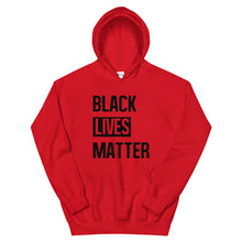 "Load image into Gallery viewer, ""Black Lives Matter"" Unisex Hoodie"