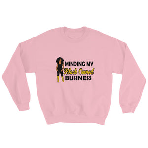"""Minding My Black Owned Business"" Sweatshirt"