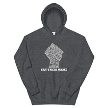 "Load image into Gallery viewer, ""Say Their Name"" Unisex Hoodie"