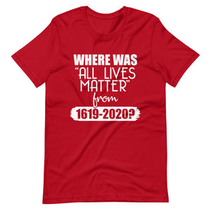 """Where Was ALM?"" Unisex T-Shirt"